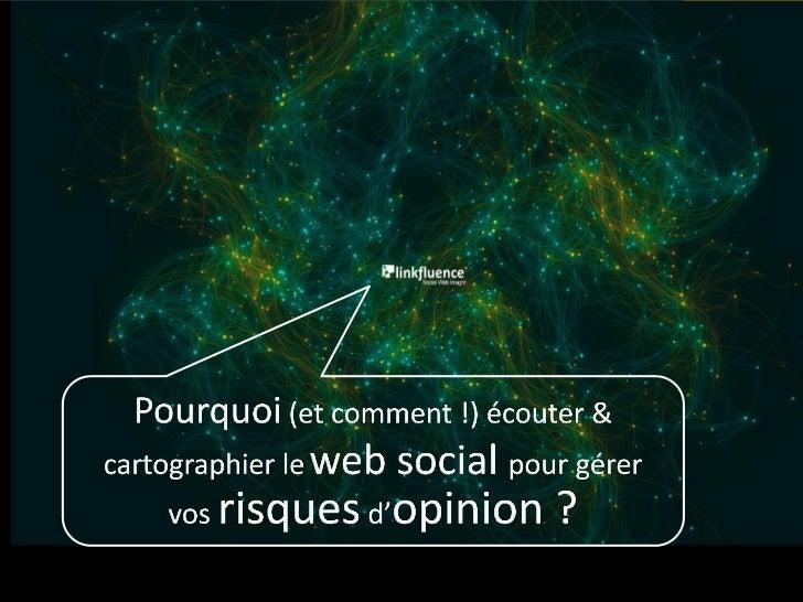#1     Ecouter le web social,         oui, mais….       pourquoi ?                              2