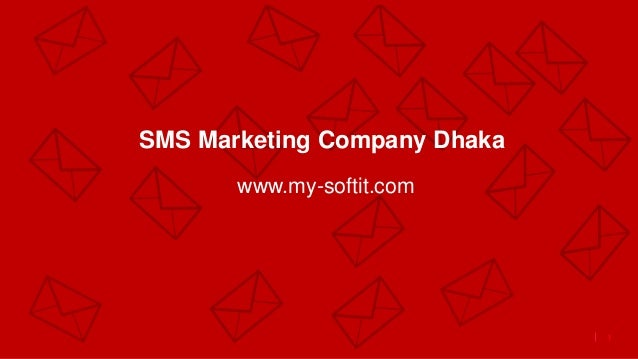 1 SMS Marketing Company Dhaka www.my-softit.com