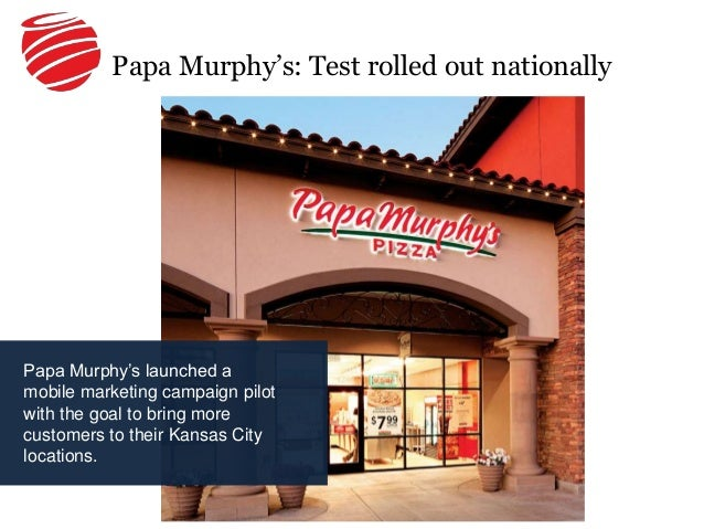 Information about possible store closing and store hours for: Papa Murphy's in Kansas City, Missouri, ALL.