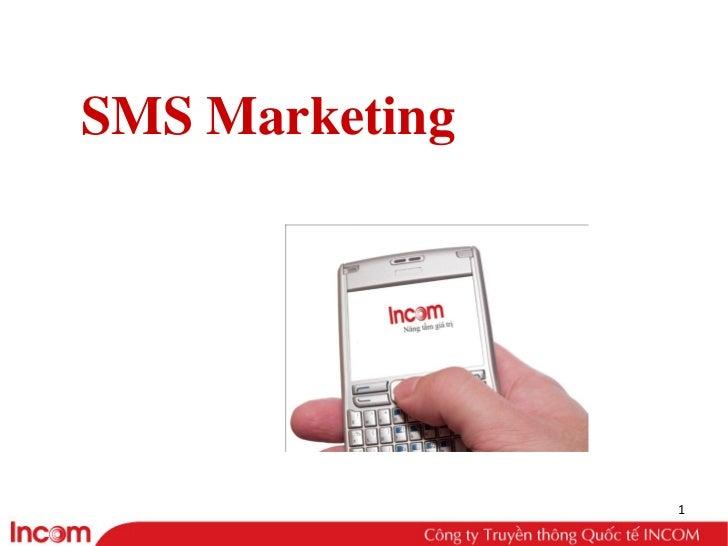 SMS Marketing                1