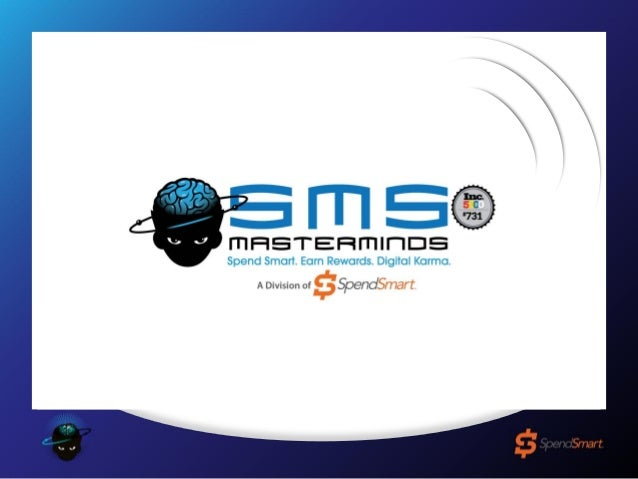 Mission SMS Masterminds: plans and directs an ingenious and complex enterprise, collaborating with entrepreneurs to genera...