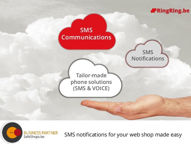 Delivering Cloud Communications since 1991 ! SMS Communications Tailor-made phone solutions (SMS & VOICE) SMS Notification...