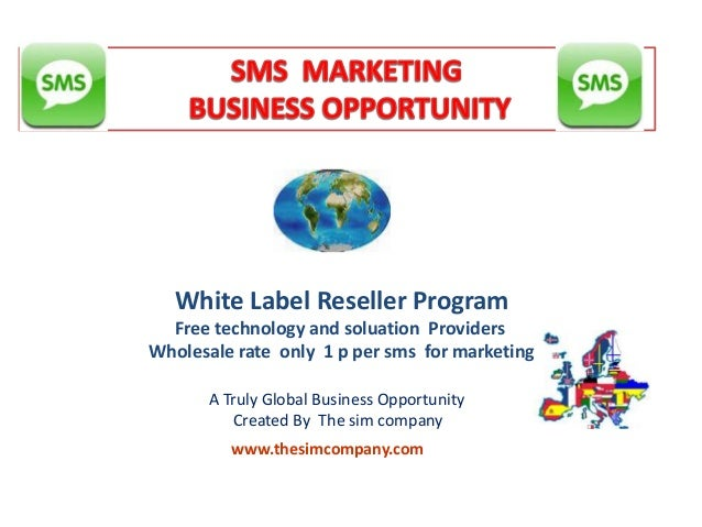 Sms opportunity