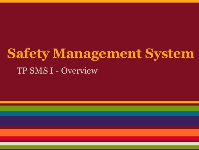 Safety Management System TP SMS I - Overview