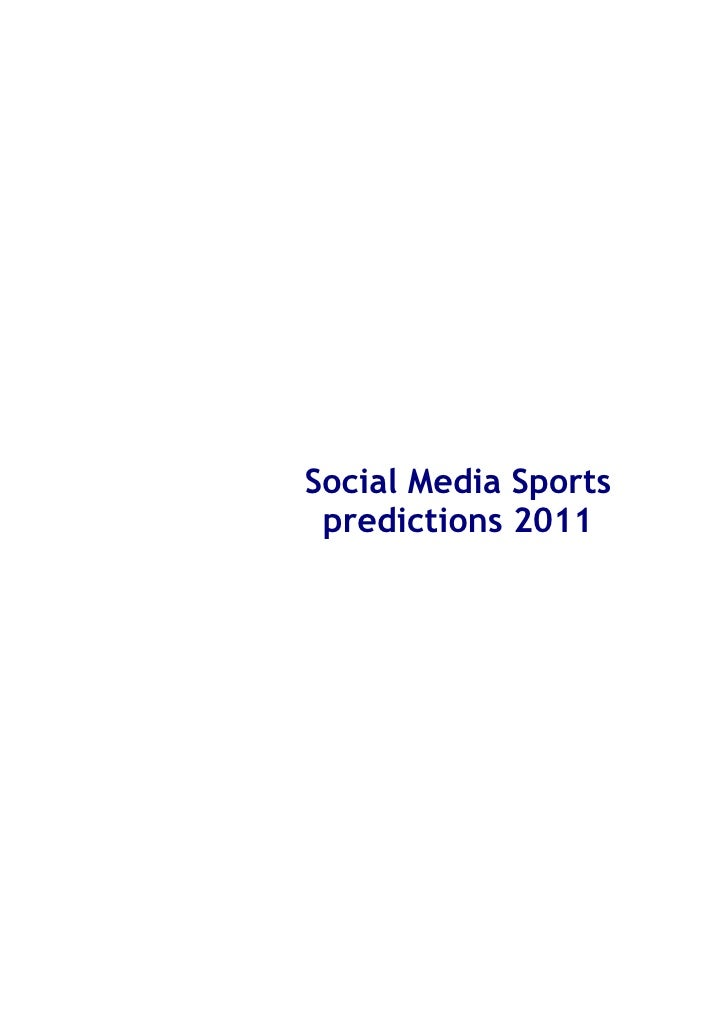 Social Media Sports predictions 2011
