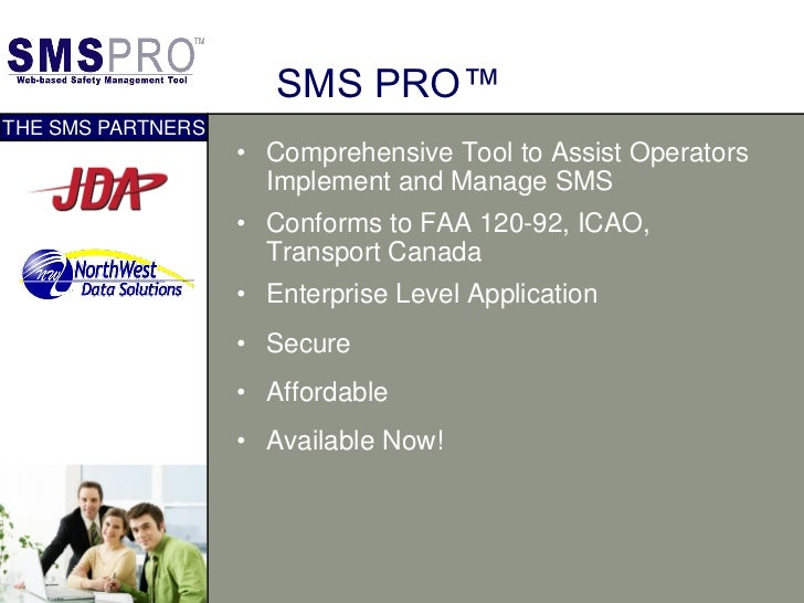 SMS PRO™THE SMS PARTNERS                   • Comprehensive Tool to Assist Operators                     Implement and Mana...