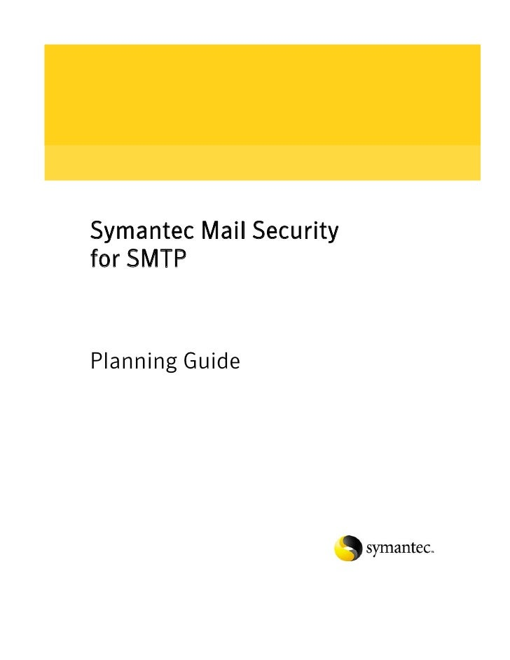 Symantec Mail Security for SMTP    Planning Guide