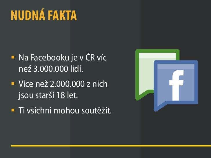 Soutěže na Facebooku a jak je (ne)dělat Slide 2