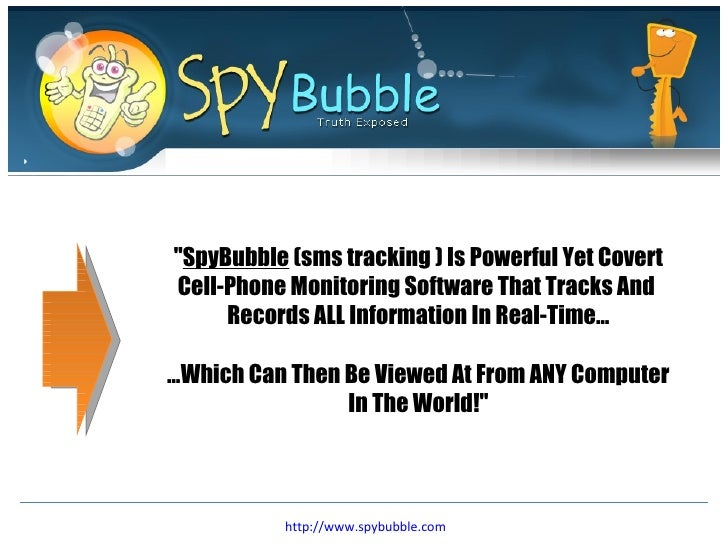 """ SpyBubble  (sms tracking ) Is Powerful Yet Covert Cell-Phone Monitoring Software That Tracks And  Records ALL Infor..."