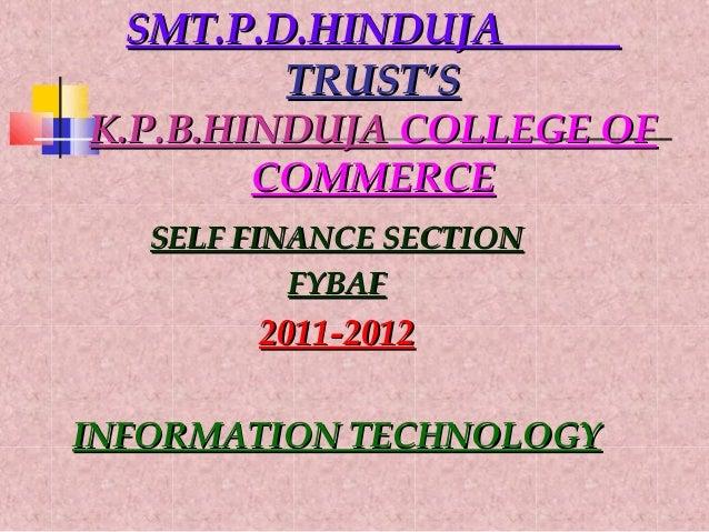 SMT.P.D.HINDUJASMT.P.D.HINDUJA TRUST'STRUST'S K.P.B.HINDUJAK.P.B.HINDUJA COLLEGE OFCOLLEGE OF COMMERCECOMMERCE SELF FINANC...