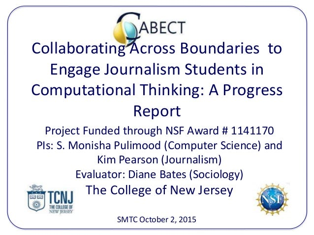 Collaborating Across Boundaries to Engage Journalism Students in Computational Thinking: A Progress Report Project Funded ...