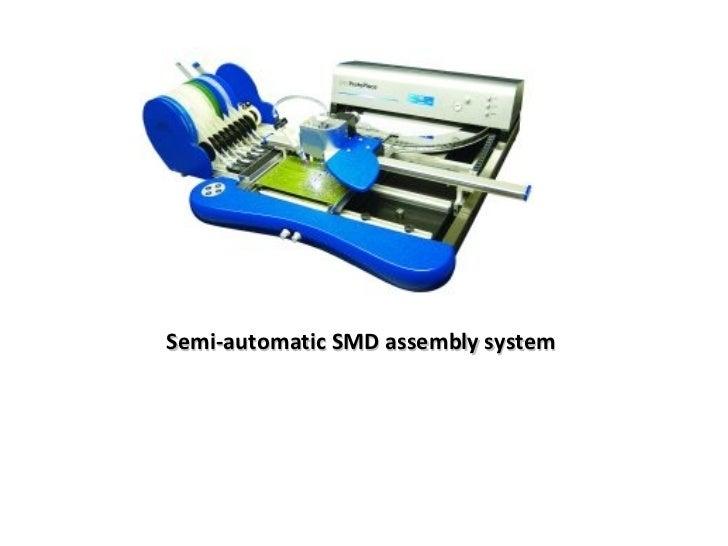 Semi-automatic SMD assembly system