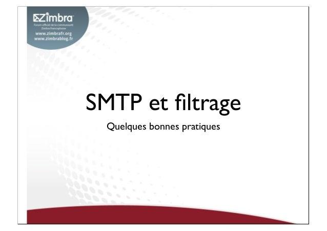 SMTP et filtrage Quelques bonnes pratiques