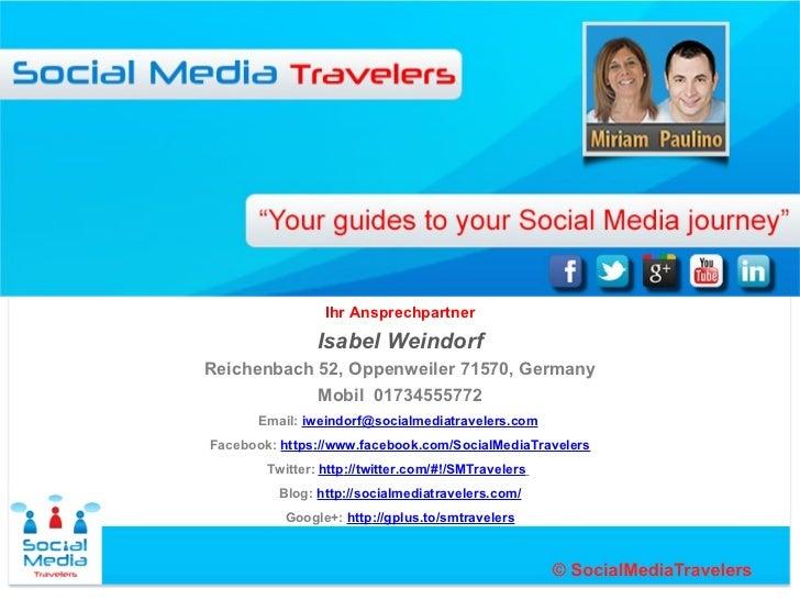 Ihr Ansprechpartner                Isabel WeindorfReichenbach 52, Oppenweiler 71570, Germany            Mobil 01734555772 ...