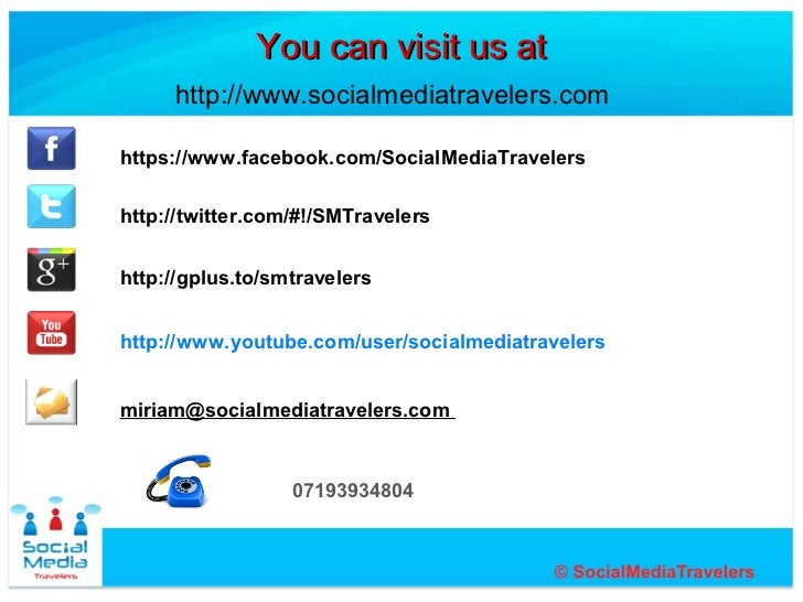 You can visit us at     http://www.socialmediatravelers.comhttps://www.facebook.com/SocialMediaTravelershttp://twitter.com...