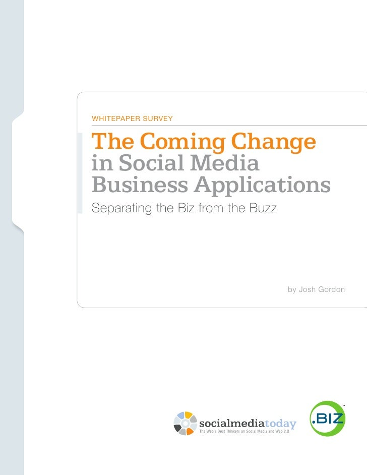 Social Media Today // .Biz                                  WhiTepAper Survey                                The Coming Ch...