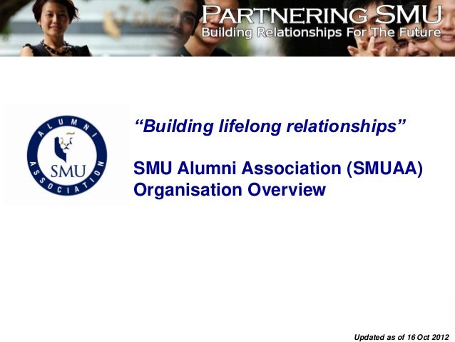 """Building lifelong relationships""SMU Alumni Association (SMUAA)Organisation Overview                                      ..."