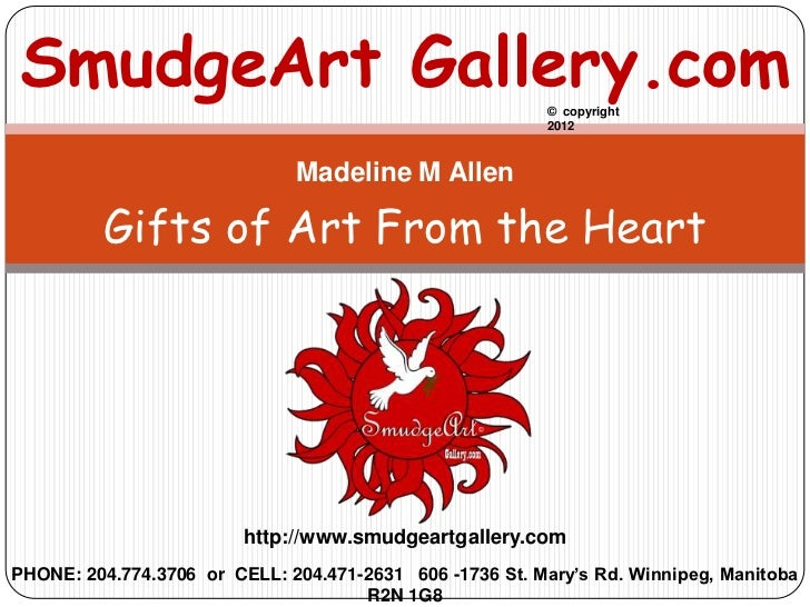 SmudgeArt Gallery.com                                    © copyright                                                      ...
