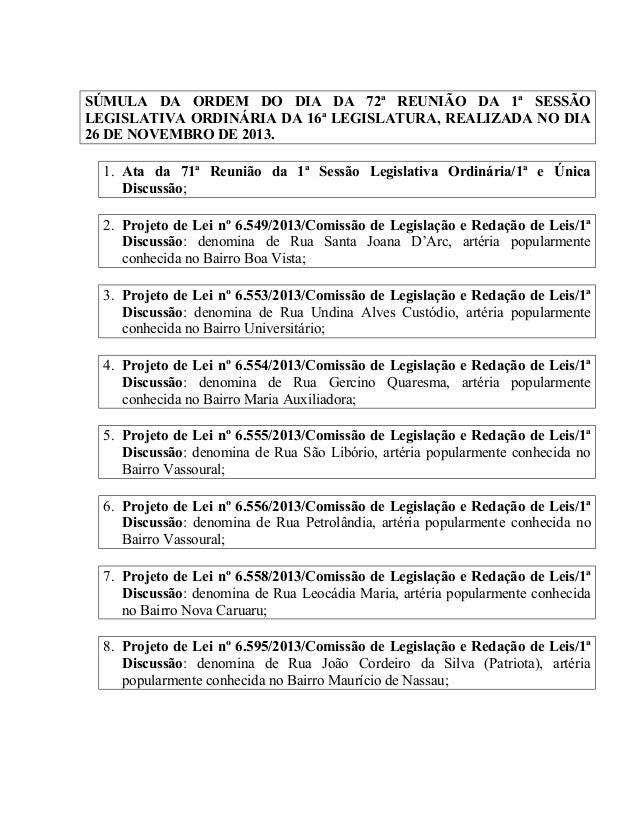 SÚMULA DA ORDEM DO DIA DA 72ª REUNIÃO DA 1ª SESSÃO LEGISLATIVA ORDINÁRIA DA 16ª LEGISLATURA, REALIZADA NO DIA 26 DE NOVEMB...