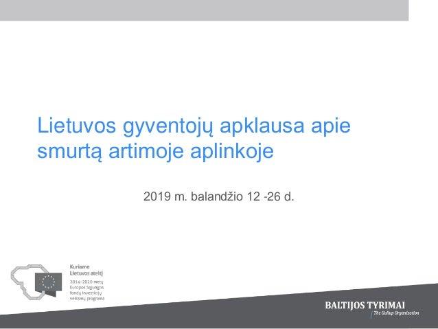 Lietuvos gyventojų apklausa apie smurtą artimoje aplinkoje 2019 m. balandžio 12 -26 d.