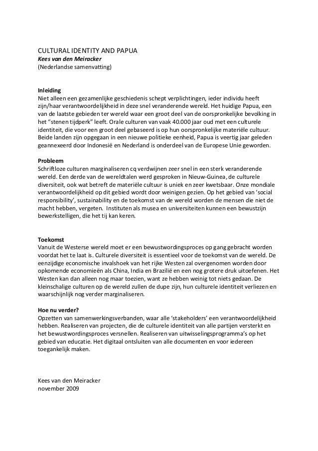 CULTURAL IDENTITY AND PAPUA Kees van den Meiracker (Nederlandse samenvatting) Inleiding Niet alleen een gezamenlijke gesch...
