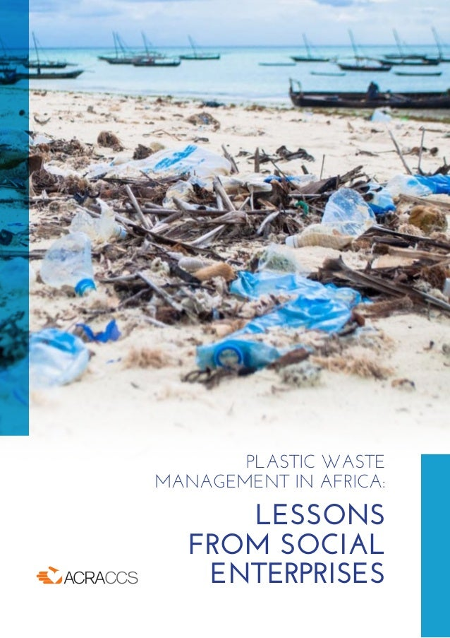 PLASTIC WASTE MANAGEMENT IN AFRICA: LESSONS FROM SOCIAL ENTERPRISES