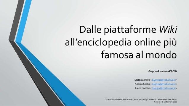 Dalle piattaforme wiki a wikipedia l 39 enciclopedia online for Progettista di piattaforme online