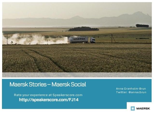 Maersk Stories – Maersk Social                                            Anna Granholm-Brun                              ...