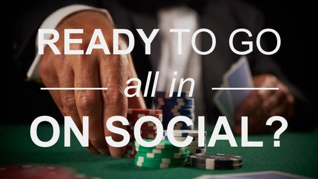 READY TO GO all in ON SOCIAL?