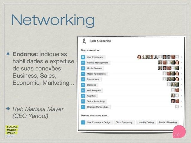Networking Endorse: indique as habilidades e expertise de suas conexões: Business, Sales, Economic, Marketing... Ref: Mari...
