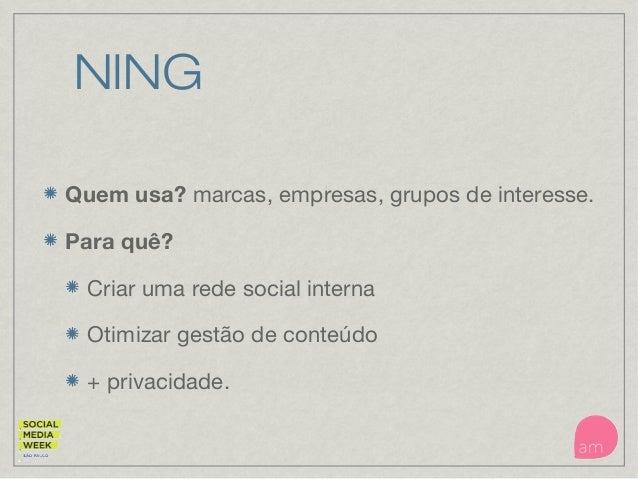 Yammer Quem usa? mídias sociais privadas para empresas. Para quê? Criar uma rede social interna Otimizar gestão de conteúd...