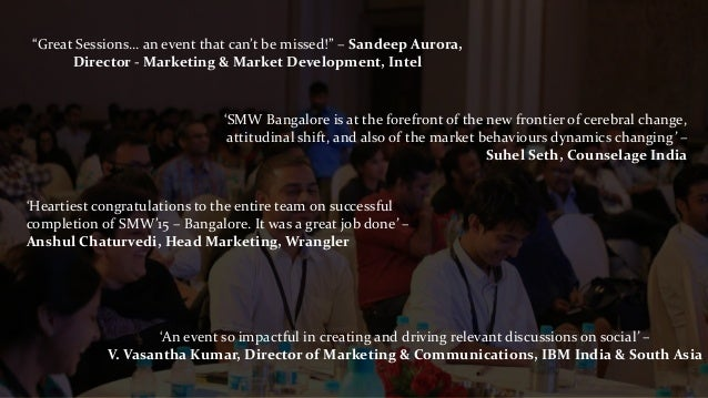 """Great Sessions… an event that can't be missed!"" – Sandeep Aurora, Director - Marketing & Market Development, Intel 'Heart..."