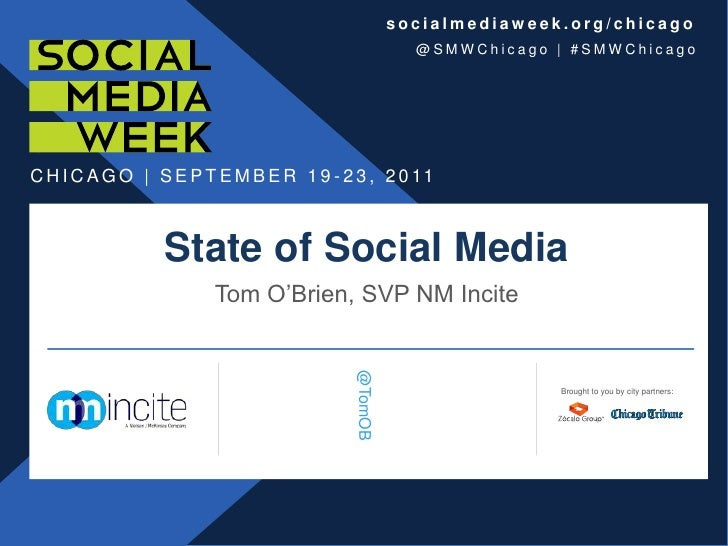 State of Social Media<br />Tom O'Brien, SVP NM Incite<br />Brought to you by city partners:<br />@TomOB<br />