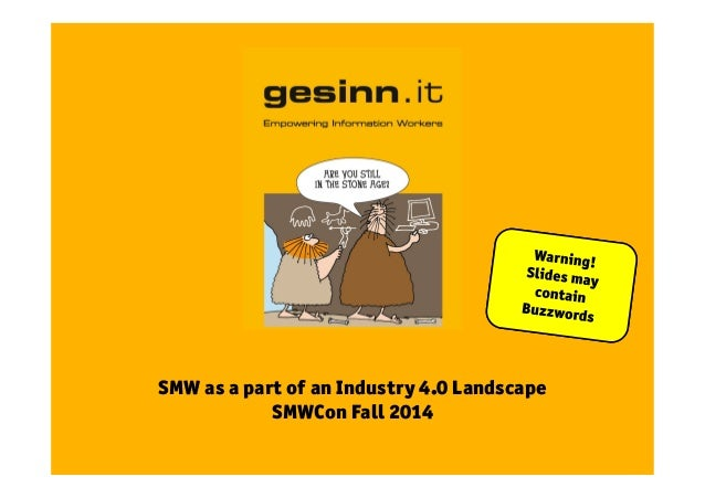 SMW as a part of an Industry 4.0 Landscape  SMWCon Fall 2014