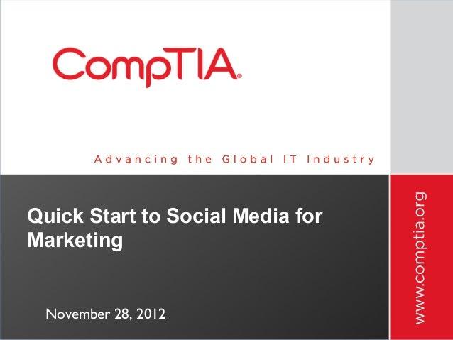 Quick Start to Social Media for Marketing  November 28, 2012