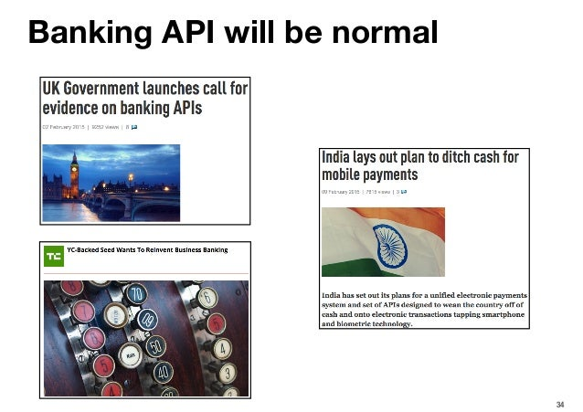 34 Banking API will be normal