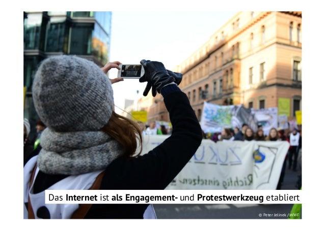 Das Internet ist als Engagement- und Protestwerkzeug etabliert © Peter Jelinek / WWF