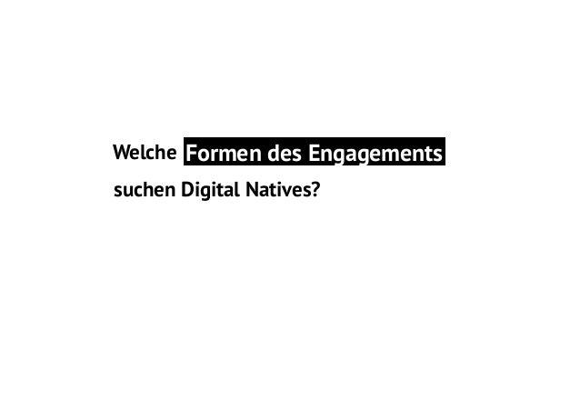 Welche Formen des Engagements suchen Digital Natives?