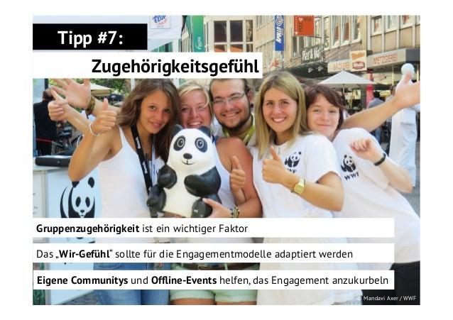 """Tipp #7: Zugehörigkeitsgefühl  Gruppenzugehörigkeit ist ein wichtiger Faktor Das """"Wir-Gefühl"""" sollte für die Engagementmod..."""