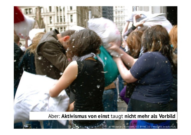 Aber: Aktivismus von einst taugt nicht mehr als Vorbild © Indabelle / flickr.com / CC BY-NC 2.0 / http://flic.kr/p/6cFGXj