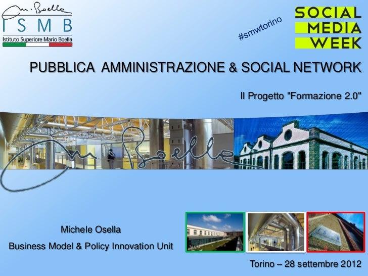 """PUBBLICA AMMINISTRAZIONE & SOCIAL NETWORK                                          Il Progetto """"Formazione 2.0""""           ..."""