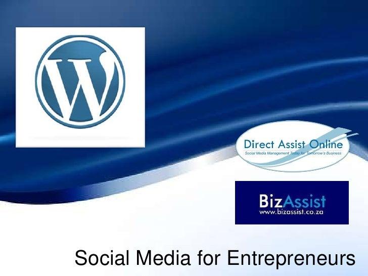 Social Media for Entrepreneurs<br />