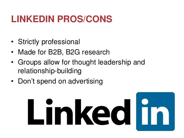 www.imaginedc.net info@imaginedc.net @wefightugly LINKEDIN PROS/CONS • Strictly professional • Made for B2B, B2G research ...