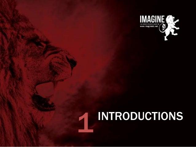 www.imaginedc.net info@imaginedc.net @wefightugly INTRODUCTIONS 1