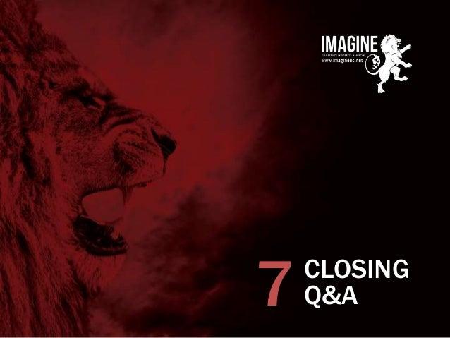 www.imaginedc.net info@imaginedc.net @wefightugly CLOSING Q&A7