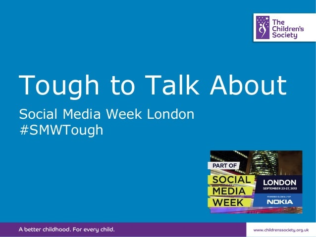 Tough to Talk About Social Media Week London #SMWTough