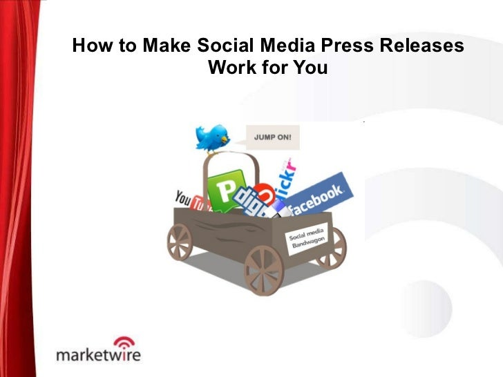 How to Make Social Media Press Releases Work for You