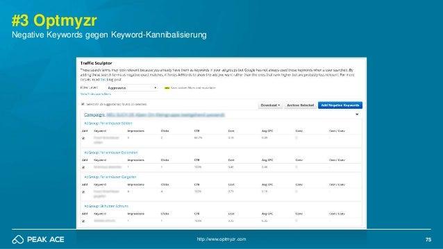 75 #3 Optmyzr Negative Keywords gegen Keyword-Kannibalisierung http://www.optmyzr.com