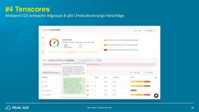 78 #4 Tenscores http://www.Tenscores.com/ Analysiert QS-schwache Adgroups & gibt Umstrukturierungs-Vorschläge