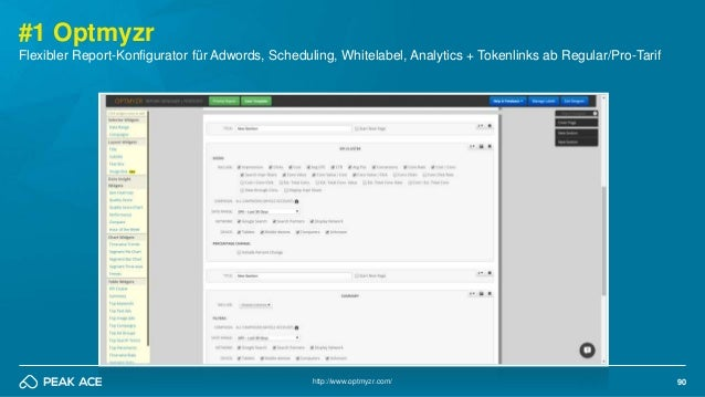 90 #1 Optmyzr http://www.optmyzr.com/ Flexibler Report-Konfigurator für Adwords, Scheduling, Whitelabel, Analytics + Token...